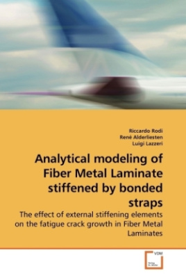 Analytical modeling of Fiber Metal Laminate stiffened by bonded straps