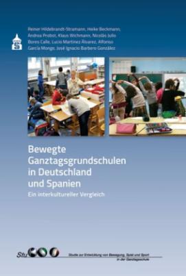 Bewegte Ganztagsgrundschulen in Deutschland und Spanien