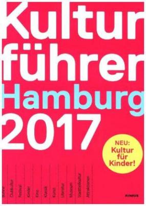 Kulturführer Hamburg 2017
