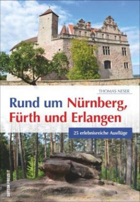 Rund um Nürnberg, Fürth und Erlangen