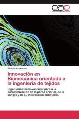 Innovación en Biomecánica orientada a la ingeniería de tejidos