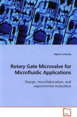 Rotary Gate Microvalve for Microfluidic Applications