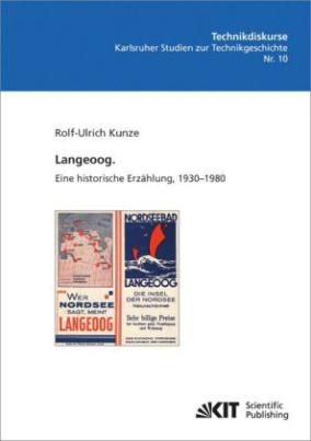 Langeoog. Eine historische Erzählung, 1930-1980
