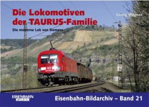 Die Lokomotiven der TAURUS-Familie