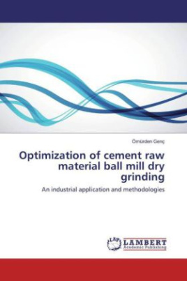 Optimization of cement raw material ball mill dry grinding