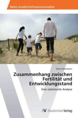 Zusammenhang zwischen Fertilität und Entwicklungsstand