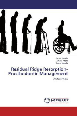 Residual Ridge Resorption-Prosthodontic Management