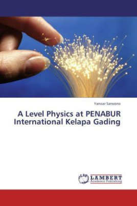 A Level Physics at PENABUR International Kelapa Gading