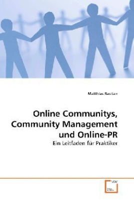Online Communitys, Community Management und Online-PR