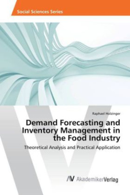 Demand Forecasting and Inventory Management in the Food Industry