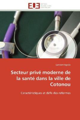 Secteur privé moderne de la santé dans la ville de Cotonou