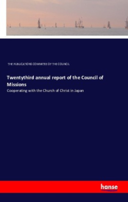 Twentythird annual report of the Council of Missions