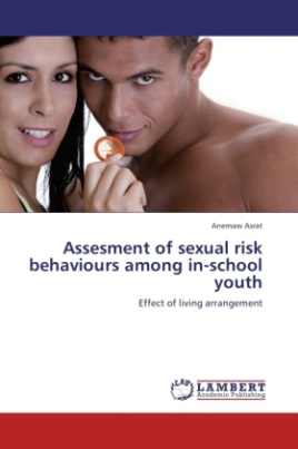 Assesment of sexual risk behaviours among in-school youth