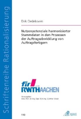 Nutzenpotenziale harmonisierter Stammdaten in den Prozessen der Auftragsabwicklung von Auftragsfertigern