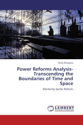 Power Reforms Analysis-Transcending the Boundaries of Time and Space