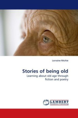 Stories of being old