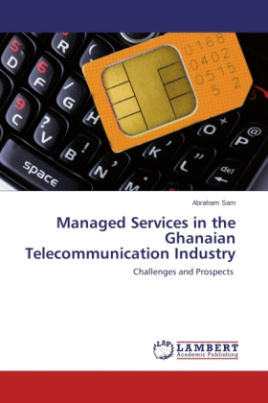 Managed Services in the Ghanaian Telecommunication Industry