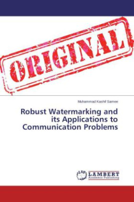 Robust Watermarking and its Applications to Communication Problems