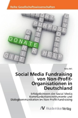 Social Media Fundraising von Non-Profit-Organisationen in Deutschland