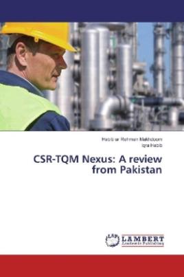 CSR-TQM Nexus: A review from Pakistan