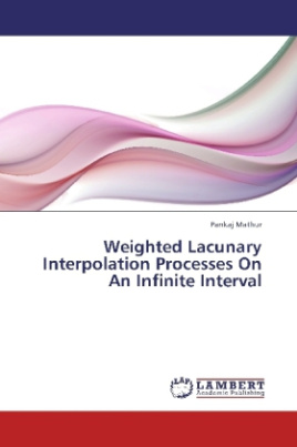 Weighted Lacunary Interpolation Processes On An Infinite Interval