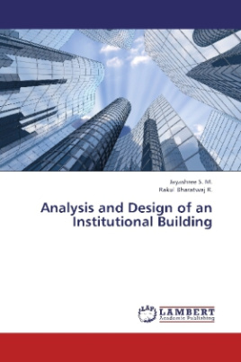 Analysis and Design of an Institutional Building