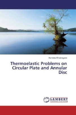 Thermoelastic Problems on Circular Plate and Annular Disc