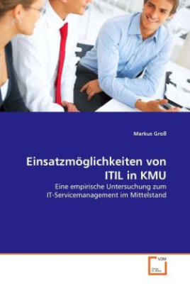 Einsatzmöglichkeiten von ITIL in KMU