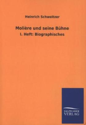 Molière und seine Bühne. H.1