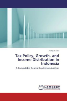 Tax Policy, Growth, and Income Distribution in Indonesia