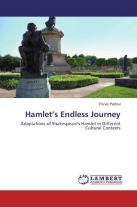 Hamlet's Endless Journey