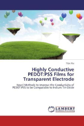 Highly Conductive PEDOT:PSS Films for Transparent Electrode