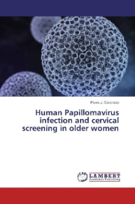Human Papillomavirus infection and cervical screening in older women