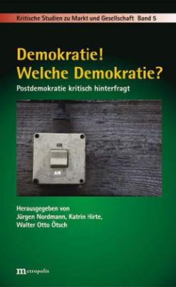 Demokratie! Welche Demokratie?