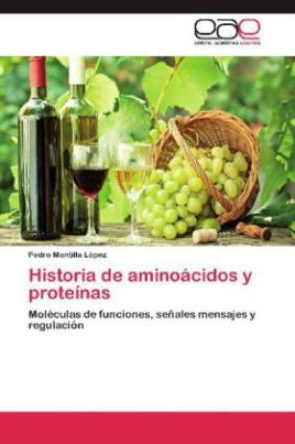 Historia de aminoácidos y proteínas