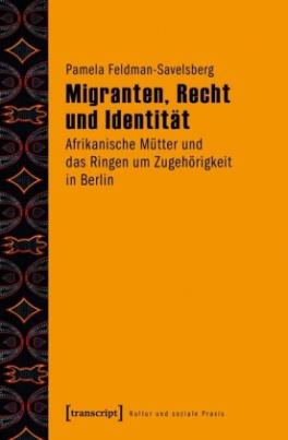 Migranten, Recht und Identität