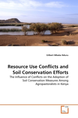 Resource Use Conflicts and Soil Conservation Efforts