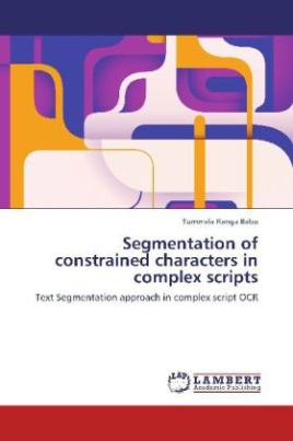 Segmentation of constrained characters in complex scripts