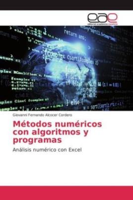 Métodos numéricos con algoritmos y programas