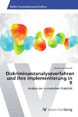 Diskriminanzanalyseverfahren und ihre Implementierung in R