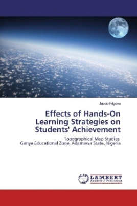 Effects of Hands-On Learning Strategies on Students' Achievement