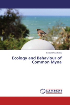 Ecology and Behaviour of Common Myna