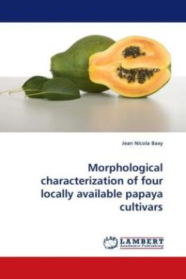 Morphological characterization of four locally available papaya cultivars