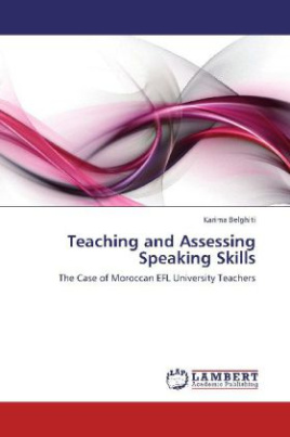 Teaching and Assessing Speaking Skills