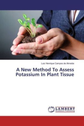 A New Method To Assess Potassium In Plant Tissue
