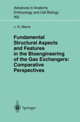 Fundamental Structural Aspects and Features in the Bioengineering of the Gas Exchangers: Comparative Perspectives