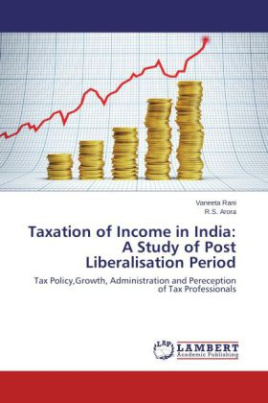 Taxation of Income in India: A Study of Post Liberalisation Period