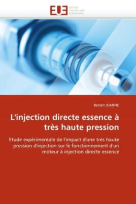 L'injection directe essence à très haute pression
