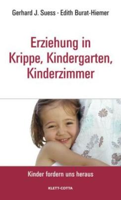 Erziehung in Krippe, Kindergarten, Kinderzimmer