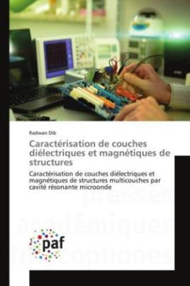 Caractérisation de couches diélectriques et magnétiques de structures